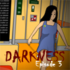 Darkness Episode 3