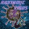 Rhythmic Virus